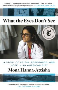 cover of Dr. Mona Hanna-Attisha's What the Eyes Don't See book