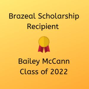 Brazeal Scholarship Receipient, Bailey McCann